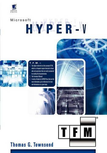Microsoft Hyper-V: Tfm (Paperback)