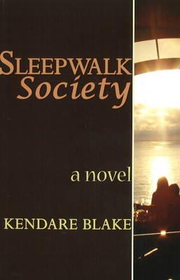 Sleep Walk Society: A Novel (Paperback)