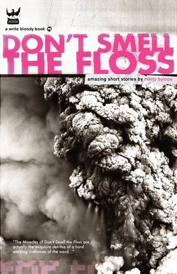 Don't Smell The Floss (Paperback)