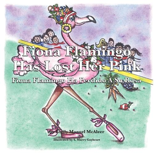 Fiona Flamingo Has Lost her Pink (Paperback)