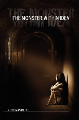 The Monster Within Idea (Paperback)
