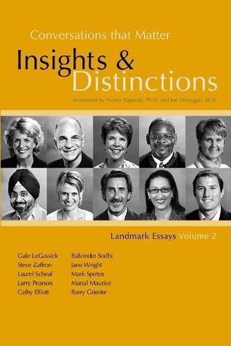Conversations That Matter: Insights & Distinctions-Landmark Essays Volume 2 (Paperback)