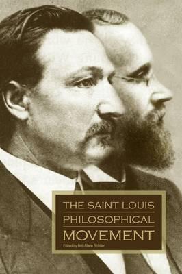 The Saint Louis Philosophical Movement (Paperback)