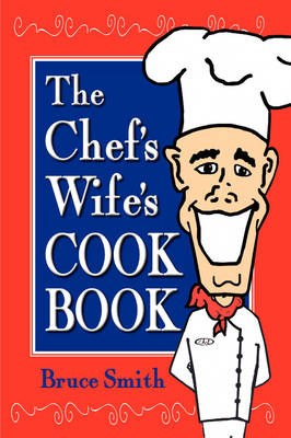 The Chef's Wife's Cook Book (Paperback)