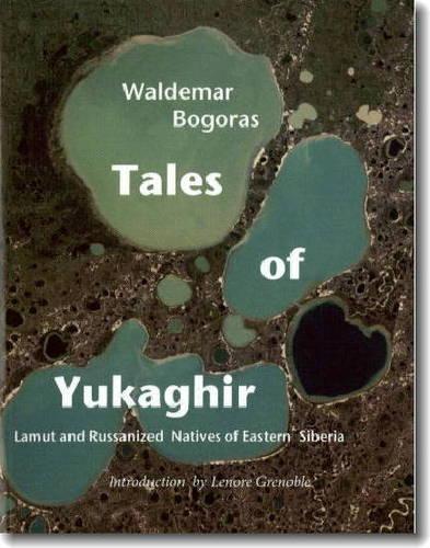 Tales of Yukaghir (Paperback)