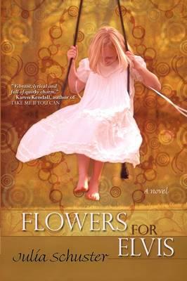 Flowers For Elvis (Paperback)