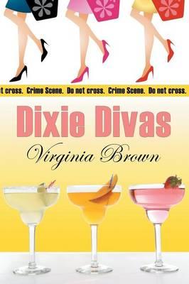 Dixie Divas (Paperback)