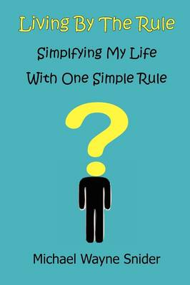 Living by the Rule (Paperback)