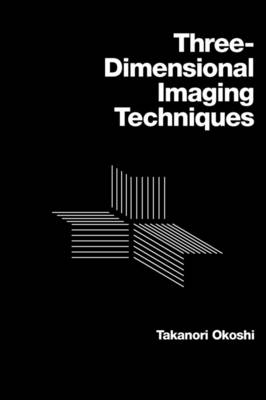 Three-dimensional Imaging Techniques (Paperback)