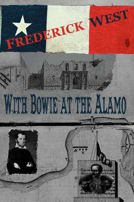 With Bowie At The Alamo (Paperback)