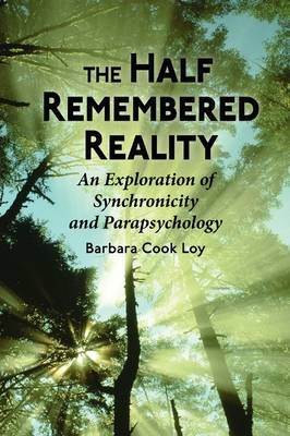 The Half-Remembered Reality (Paperback)