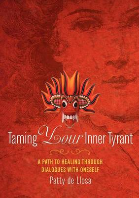 Taming Your Inner Tyrant (Paperback)