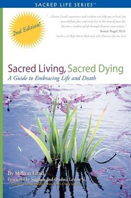 Sacred Living, Sacred Dying - Sacred Life (Paperback)