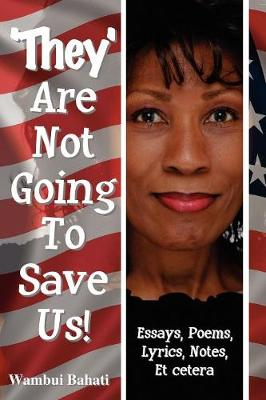 They Are Not Going To Save Us (Paperback)