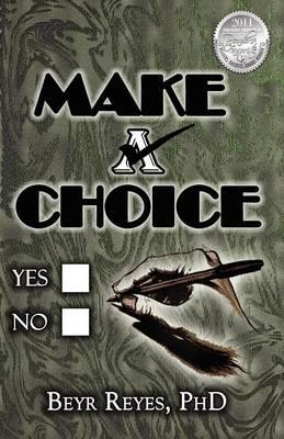 Make A Choice (Paperback)