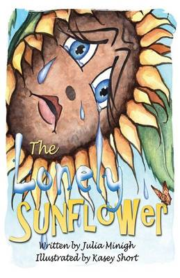 The Lonely Sunflower (Paperback)