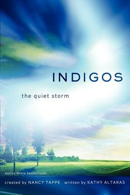 Indigos: The Quiet Storm (Paperback)