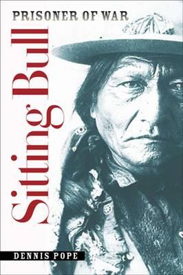 Sitting Bull: Prisoner of War (Paperback)