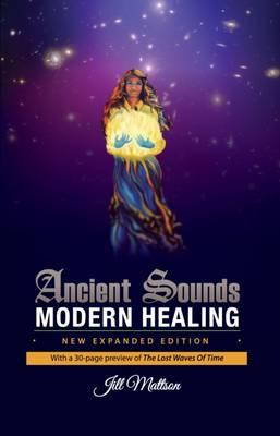 Ancient Sounds, Modern Healing (Paperback)