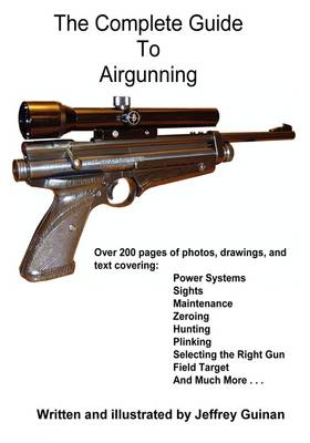 The Complete Guide to Airgunning (Paperback)