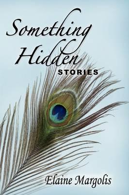 Something Hidden, Stories (Paperback)