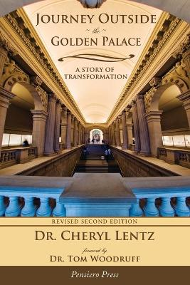 Journey Outside the Golden Palace; A Story of Transformation (Paperback)