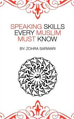 Speaking Skills Every Muslim Must Know (Paperback)