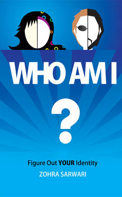 Who Am I? Figure Out YOUR Identity (Paperback)