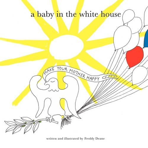 A Baby in the White House (Paperback)