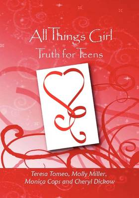 All Things Girl: Truth for Teens (Hardback)
