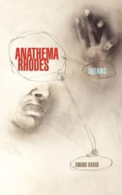 Anathema Rhodes: Dreams (Paperback)