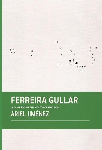 Ferreira Gullar in Conversation with Ariel Jimenez (Hardback)