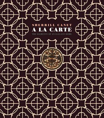 A La Carte: The Elements of an Elegant Home (Hardback)