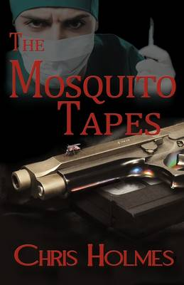 The Mosquito Tapes (Paperback)