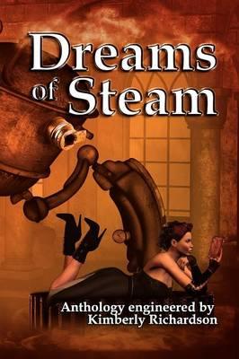 Dreams of Steam (Paperback)