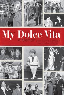 My Dolce Vita: A Memoir (Hardback)