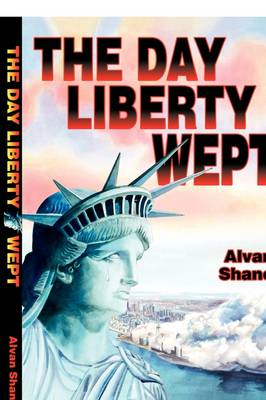 The Day Liberty Wept (Paperback)