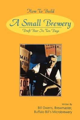 How to Build a Small Brewery (Paperback)