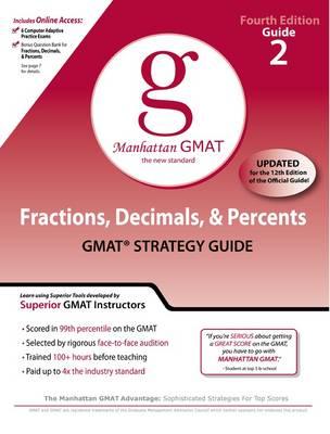 Fractions, Decimals, and Percents GMAT Preparation Guide - Manhattan GMAT Preparation Guides 2 (Paperback)
