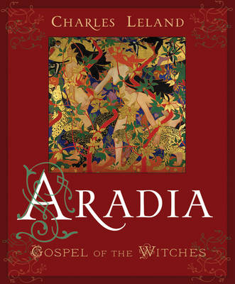 Aradia or the Gospel of the Witches (Paperback)