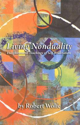 Living Nonduality: Enlightenment Teachings of Self-realization (Paperback)