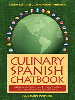 Culinary Spanish Chatbook (Paperback)