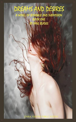 Dreams and Desires Book One (Paperback)