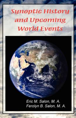Synoptic History and Upcoming World Events (Paperback)