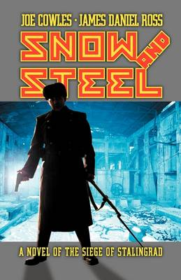 Snow and Steel (Paperback)