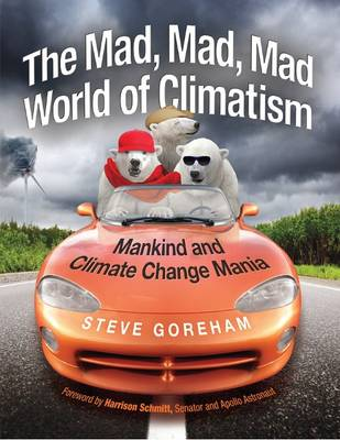 Mad, Mad, Mad World of Climatism (Paperback)