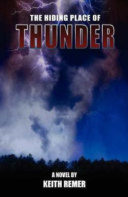 The Hiding Place of Thunder (Paperback)