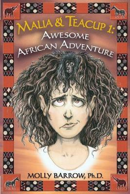 Malia & Teacup: Awesome African Adventure (Paperback)