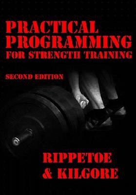 Practical Programming for Strength Training (Paperback)