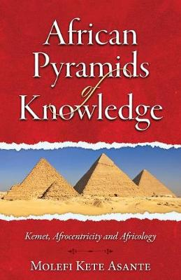 African Pyramids of Knowledge (Paperback)